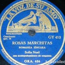 Discos de pizarra: DISCO 78 RPM - VSA - SOFIA NOEL - ORQUESTA - ROMANZA ZINGARA - ROSAS MARCHITAS - VALS - PIZARRA. Lote 151369458