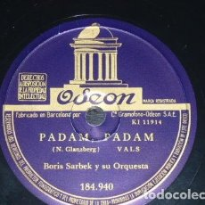 Discos de pizarra: DISCO 78 RPM - ODEON - BORIS SARBEK - ORQUESTA - PADAM, PADAM - UN REVE - FRANCIA - PIZARRA. Lote 151401250