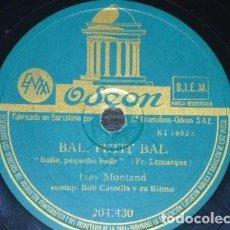 Discos de pizarra: DISCO 78 RPM - ODEON - YVES MONTAND - BOB CASTELLA - CORNET DE FRITES - BAL, PETIT BAL - PIZARRA. Lote 151405742