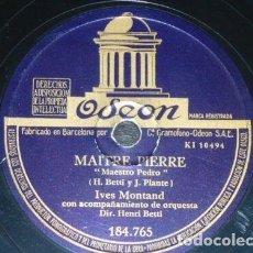 Discos de pizarra: DISCO 78 RPM - ODEON - YVES MONTAND - BOB CASTELLA - ORQUESTA - FRANCIA - MAITRE PIERRE - PIZARRA. Lote 151411314
