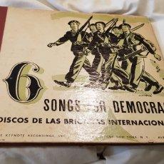 Discos de pizarra: 6 SONGS FOR DEMOCRACY BRIGADAS INTERNACIONALES DISCOS 78 RPM. Lote 151480141