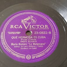 Discos de pizarra: DISCO 78 RPM CANCIÓN CUBANA MARIA ROMERO. Lote 151603454