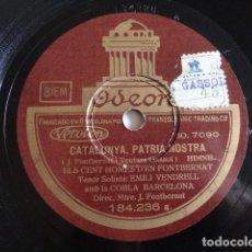 Discos de pizarra: EMILI VENDRELL - CATALUYA, PATRIA NOSTRA / HIMNE A L'ARBRE FRUITER, ELS CENT HOMES D'EN FONTBERNAT. Lote 151782922