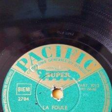Discos de pizarra: DISCO 78 RPM - PACIFIC - DANY DAUBERSON - LA FOULE - DES FLEURS POUR MADEMOISELLE - PIZARRA. Lote 151843898
