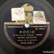 Discos de pizarra: IMPERIO ARGENTINA - ROCIO, TANGO / ALMA DEL BANDONEÓN - ODEON 203.458. Lote 151850062