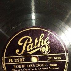 Discos de pizarra: DISCO 78 RPM - PATHE - GEORGES GUETARY - CHANSON - ROBIN DES BOIS - CABALLERO - PIZARRA. Lote 151856586