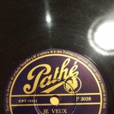 Discos de pizarra: DISCO 78 RPM - PATHE - LINE RENAUD - QUINTETO DE PARIS - JE VEUX - MON BONHEUR - FRANCIA - PIZARRA. Lote 151865766