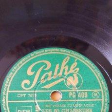 Discos de pizarra: DISCO 78 RPM - PATHE - MARCEL NOBLA - LES 80 CHASSEURS - COMPLAINTE DES TRENTE BRIGANDS - PIZARRA. Lote 151871690