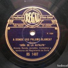 Discos de pizarra: NIÑA DE LA ALFALFA.A DONDE VAS PALOMA BLANCA?( SAETA )./ YA SE ACERCA LA ESPERANZA( SAETA).RPM REGAL. Lote 151895906