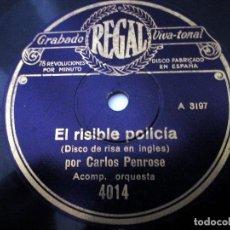 Discos de pizarra: DISCO PIZARRA PARA GRAMÓFONO. 'EL RISIBLE POLICÍA' / 'RISAS Y LIMONES' CARLOS PENROSE, TRIO PENROSE.. Lote 151943614