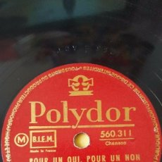 Discos de pizarra: DISCO 78 RPM - POLYDOR - JACQUELINE FRANÇOIS - JO BOYER - POUR UN OUI, POUR UN NON - PIZARRA. Lote 152012162