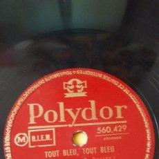 Discos de pizarra: DISCO 78 RPM - POLYDOR - JACQUELINE FRANÇOIS - JO BOYER - TOUT BLEU, TOUT BLEU - PIZARRA. Lote 152014726