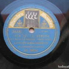 Discos de pizarra: LOS HUARACHEROS. ISLA DE LA GOMERA./ AL CANARIO DEL CAMPO. DISCO 78 RPM ALHAMBRA.. Lote 152017146