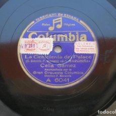 Discos de pizarra: CELIA GÁMEZ. LA CENICIENTA DEL PALACE.( LA MARCHIÑA./ VIVIR ).DISCO 78 RPM COLUMBIA.. Lote 152020370