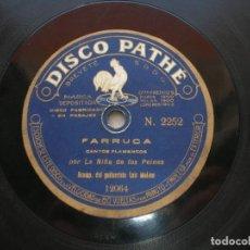 Discos de pizarra: LA NIÑA DE LOS PEINES. FARRUCA./ SEGUIDILLAS GITANAS. DISCO 78 RPM PATHÉ.. Lote 152030522