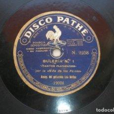 Discos de pizarra: LA NIÑA DE LOS PEINES. BULERIA Nº 1./ BULERIA Nº 2. DISCO 78 RPM PATHÉ.. Lote 152030854