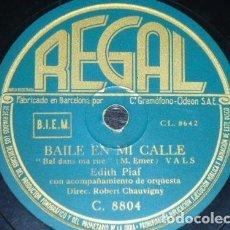 Discos de pizarra: DISCO 78 RPM - REGAL - EDITH PIAF - BAILE EN MI CALLE - EL PRISIONERO DE LA TORRE - PIZARRA. Lote 152034798