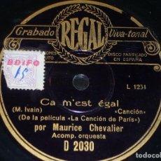 Discos de pizarra: DISCO 78 RPM - REGAL - MAURICE CHEVALIER - FILM - LA CANCIÓN DE PARIS - CA M´EST EGAL - PIZARRA. Lote 152198182