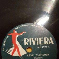 Discos de pizarra: DISCO 78 RPM - RIVIERA - MARCEL PAGNOUL - ORQUESTA DE BOSTON - REVE D´AMOUR - PIZARRA. Lote 152199926