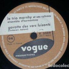 Discos de pizarra: DISCO 78 RPM - VOGUE - LE TRIO MARNHY - HARMONICAS - GAVOTTE DES VERS LUISANTS - PIZARRA. Lote 152206046