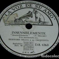Discos de pizarra: DISCO 78 RPM - VSA - BERNARD HILDA - ORQUESTA - FOXTROT - INSENSIBLEMENTE - MISRAKI - PIZARRA. Lote 152209150