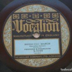 Discos de pizarra: FERRERA & FRANCHINI.HONOLULU MARCH.HAWAIIAN GUITARS./ RUDY WIEDOEFT.VANITÉ.SAXOPHONE SOLO.. Lote 152209854