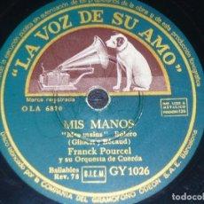 Discos de pizarra: DISCO 78 RPM - VSA - FRANCK POURCEL - ORQUESTA DE CUERDA - MIS MANOS - BOLERO - SLOW - PIZARRA. Lote 152210706