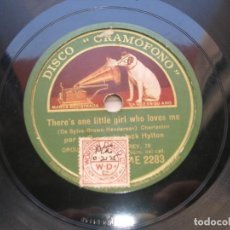 Discos de pizarra: ORQUESTA JACK HYLTON. ON THE TOPMOST TREE IN TENNESSEE./ THERE´S ONE LITTLE GIRL WHO LOVERS ME.. Lote 152211146