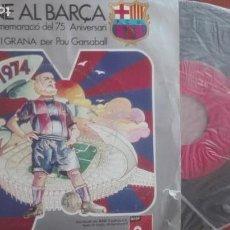 Discos de pizarra: SINGLE DISCO 75 ANIVERSARIO BARÇA HIMNO DEL BARÇA DEL C F BARCELONA . Lote 152544686