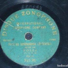 Discos de pizarra: DISCO 78 RPM - DISQUE ZONOPHONE 17 CM - POLIN - PARIS - COMICO - BELBIATUS - RARO - PIZARRA. Lote 153627514