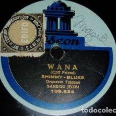 Discos de pizarra: DISCO 78 RPM - ODEON - ORQUESTA TZIGANA SANDOR JOZSI - WANA - SHIMMY BLUES - PIZARRA. Lote 153939618