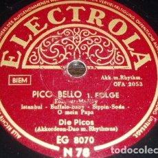 Discos de pizarra: DISCO 78 RPM - ELECTROLA - DIE PICOS - ACORDEON - FOXTROT - PICO BELLO - ALEMANIA - PIZARRA. Lote 154174170