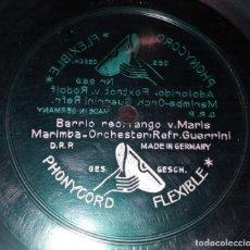 Discos de pizarra: DISCO 78 RPM - PHONYCORD FLEXIBLE - MARIMBA ORCHESTER - GUERRINI - BARRIO REO - TANGO - PIZARRA. Lote 154181738