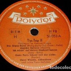 Discos de pizarra: DISCO 78 RPM - POLYDOR - HORST WENDE - ACORDEON - FOXTROT - MAMBO - PORTER - PIZARRA. Lote 154261818