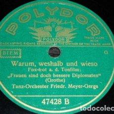 Discos de pizarra: DISCO 78 RPM - POLYDOR - TANZ ORCHESTER F. MEYER GERGS - FOXTROT - ALEMANIA - PIZARRA. Lote 154267786