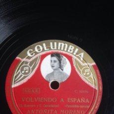 Discos de pizarra: VOLVIENDO A ESPAÑA ANTOÑITA MORENO. Lote 155286818