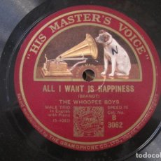 Discos de pizarra: THE WHOOPEE BOYS - ALL I WANT IS HAPPINESS / I'M ON MY WAY SOUTH 10'' HIS MASTER'S VOICE.. Lote 155531330