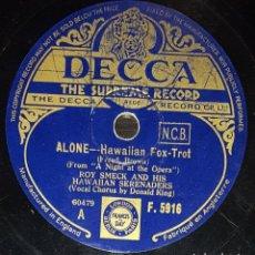 Discos de pizarra: DISCO 78 RPM - DECCA + SOBRE ORIGINAL - SMECK - HIS HAWAIIAN SERENADERS - ALONE - HAWAII - PIZARRA. Lote 155577090