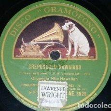 Discos de pizarra: DISCO 78 RPM - GRAMOFONO - ORQUESTA HILO HAWAIIAN - BELLOS SUEÑOS HAWAIANOS - VALS - PIZARRA. Lote 155588322