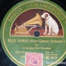 Discos de pizarra: DISCO 78 RPM - GRAMOFONO - ORQUESTA HILO HAWAIIAN - BLUE HAWAII - VALS - PIZARRA. Lote 155589466