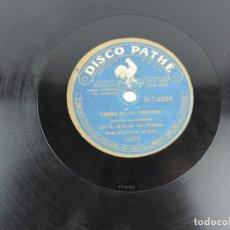 Discos de pizarra: DISCO DE PIZARRA, NIÑA DE LOS PEINES, TANGO DE LA TONTONA, TARANTAS, PATHE 2256. Lote 155667886