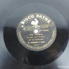 Discos de pizarra: DISCO DE PIZARRA, LA TEMPRANICA, TE TAPE Y FERIA GITANA, PATHE 2349. Lote 155669122