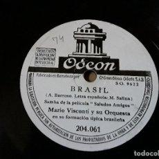 Discos de pizarra: MARIO VISCONTI Y SU ORQUESTA - BRASIL / JOSE CARIOCA - MARIO VISCONTI. Lote 155671554