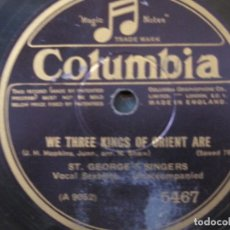 Discos de pizarra: THE ST.GEORGE'S SINGERS-WE THREE KINGS OF ORIENT ARE / WHAT CILD IT IS? 10'' SELLO COLUMBIA. Lote 155681154