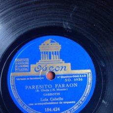 Discos de pizarra: PARESITO FARAÓN LOLA CABELLO. Lote 155827836