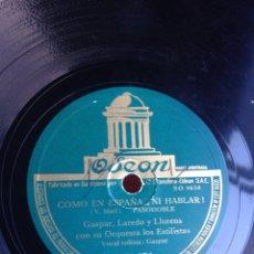 Discos de pizarra: COMO EN ESPAÑA NI HABLAR. Lote 155829528