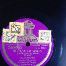 Discos de pizarra: MI CABALLEO MURIÓ CELIA GÁMEZ. Lote 155831533