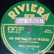 Discos de pizarra: DISCO 78 RPM - RIVIERA - HULA HAWAIANS - ON THE BEACH OF WAIKIKI - HAWAIAN SERENADE - PIZARRA. Lote 156022442