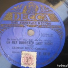 Discos de pizarra: GEORGE BUCK-ON HER DOORSTEP LAST NIGHT / MOSCOW SELLO DECCA 1929 GÉNERO COMEDIA.. Lote 156768606