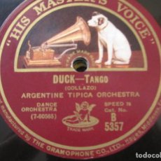Discos de pizarra: ARGENTINE TIPICA ORCHESTRA - DUCK / OLD MAID SELLO HIS MASTER'S VOICE Nº B 5357 . Lote 156780118